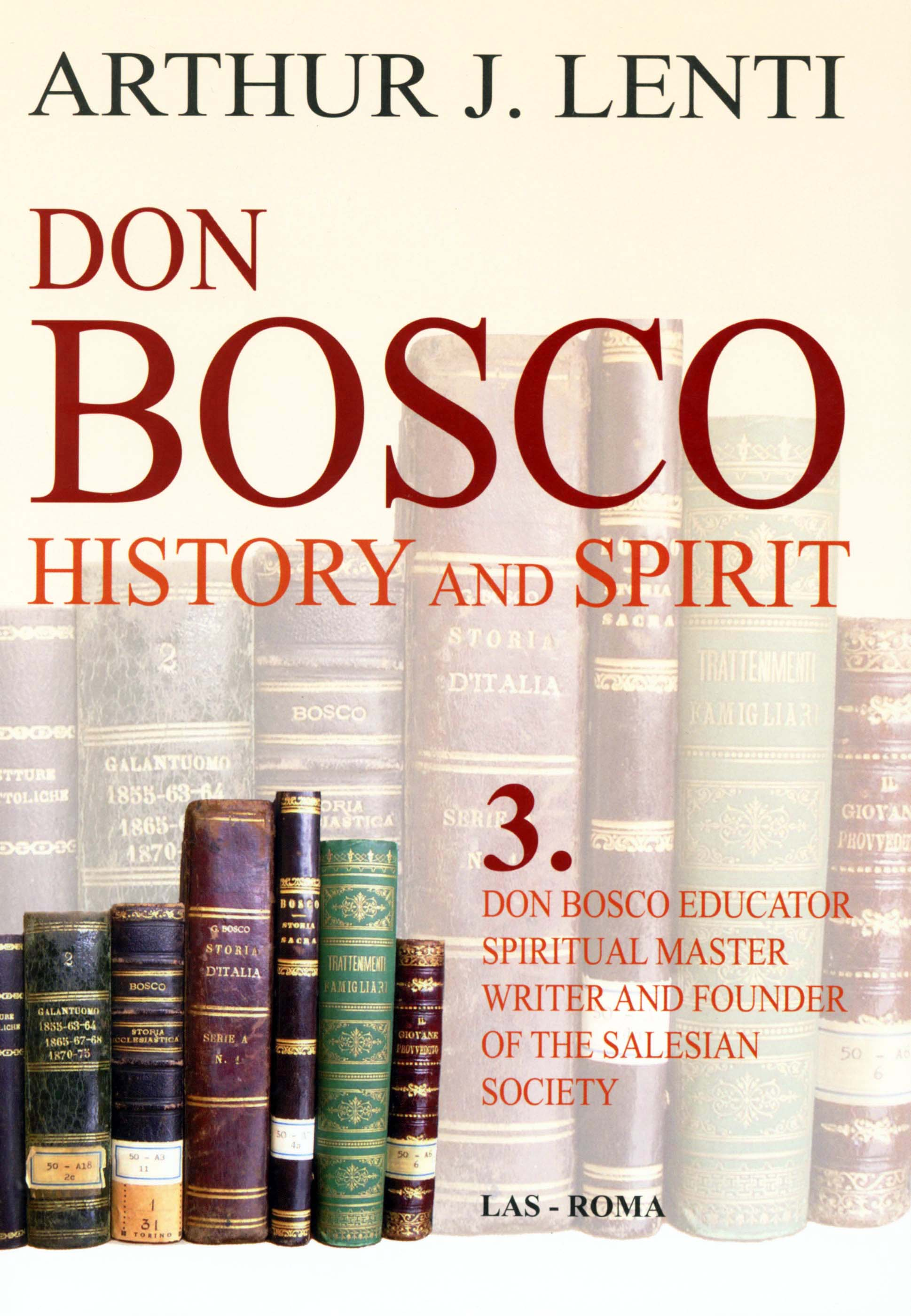vol don bosco educator spiritual master writer and founder of don bosco history and spirit 3f
